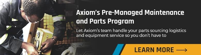 Learn More About Axiom's Managed Maintenance and Parts Program